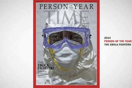 The Ebola Fighters / TIME 2014 Person of the Year