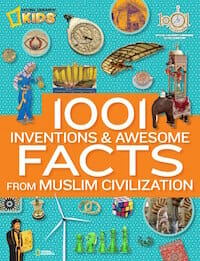 1001 Inventions and Awesome Facts from Muslim Civilization / 1001Inventions