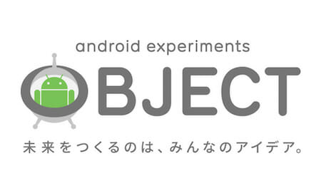 Android Experiments OBJECT / Google